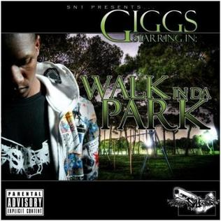 <i>Walk in da Park</i> 2008 studio album by Giggs