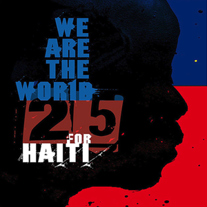 We Are the World 25 for Haiti 2010 Artists for Haiti song