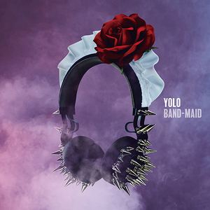 YOLO (Band-Maid song) 2016 single by Band-Maid