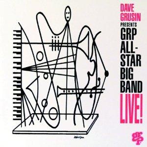 <i>Dave Grusin Presents GRP All-Star Big Band Live!</i> live album by GRP All-Star Big Band