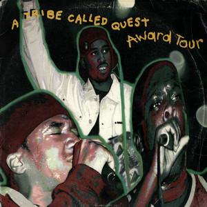 Titelbild des Gesangs Award Tour von A Tribe Called Quest