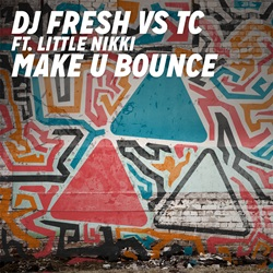 DJ Fresh vs. TC featuring Little Nikki — Make U Bounce (studio acapella)