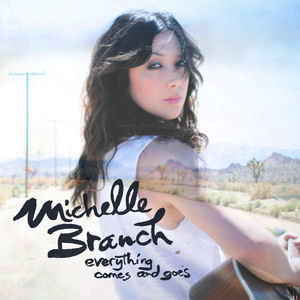 <i>Everything Comes and Goes</i> 2010 EP by Michelle Branch