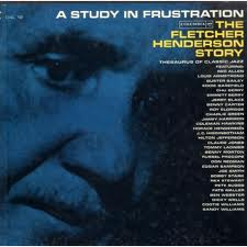 <i>A Study in Frustration</i> 1961 box set by Fletcher Henderson