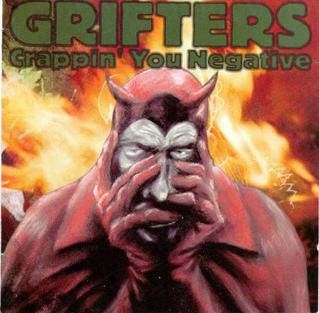 <i>Crappin You Negative</i> album by Grifters