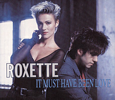 Roxette - It Must Have Been Love (studio acapella)
