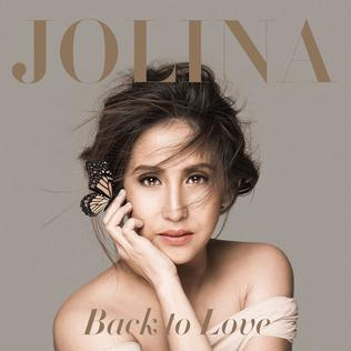 <i>Back to Love</i> (Jolina Magdangal album) 2015 studio album by Jolina Magdangal