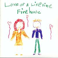 love of a lifetime firehouse song wikipedia