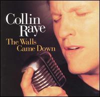 <i>The Walls Came Down</i> 1998 studio album by Collin Raye