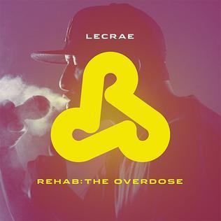 <i>Rehab: The Overdose</i> 2011 studio album by Lecrae
