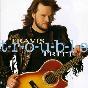 <i>T-R-O-U-B-L-E</i> 1992 studio album by Travis Tritt