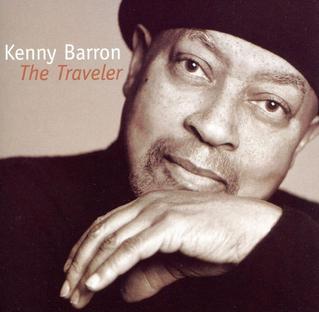 <i>The Traveler</i> (Kenny Barron album) 2008 studio album by Kenny Barron