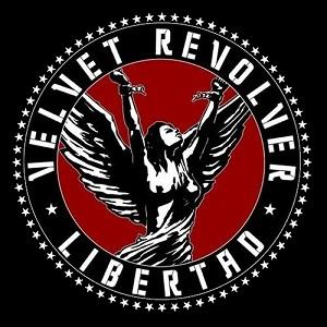 <i>Libertad</i> (Velvet Revolver album) 2007 studio album by Velvet Revolver