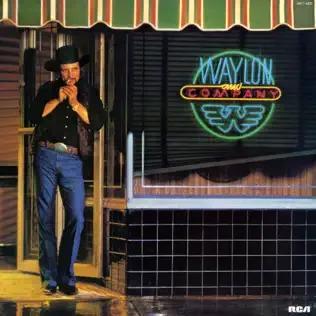 <i>Waylon and Company</i> 1983 studio album by Waylon Jennings