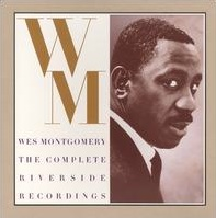 <i>Wes Montgomery: The Complete Riverside Recordings</i> 1992 box set by Wes Montgomery