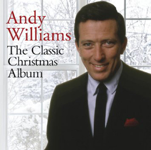 the classic christmas album andy williams album wikipedia - Andy Williams White Christmas