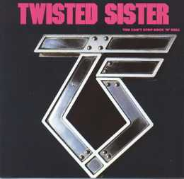 <i>You Cant Stop Rock n Roll</i> 1983 studio album by Twisted Sister