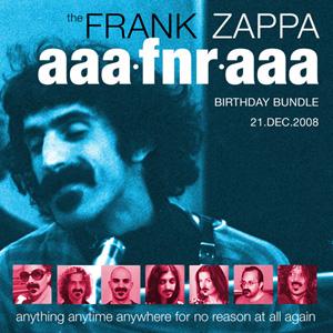 <i>The Frank Zappa AAAFNRAAA Birthday Bundle</i> 2008 compilation album by Frank Zappa