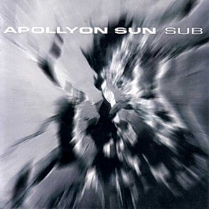 <i>Sub</i> (album) 2000 studio album by Apollyon Sun