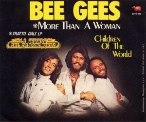 More Than a Woman (Bee Gees song) 1977 song by the Bee Gees, recorded by Tavares