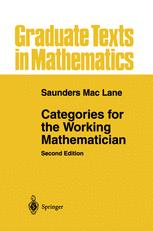 <i>Categories for the Working Mathematician</i> Book by Saunders Mac Lane