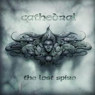 <i>The Last Spire</i> 2013 studio album by Cathedral