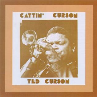 <i>Cattin Curson</i> album by Ted Curson