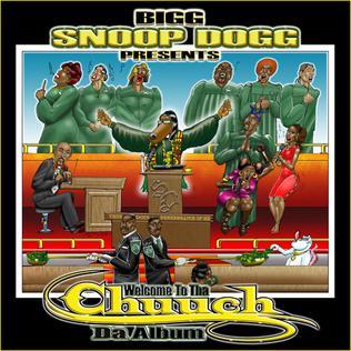 Bigg Snoop Dogg Presents Welcome To Tha Chuuch Da Album
