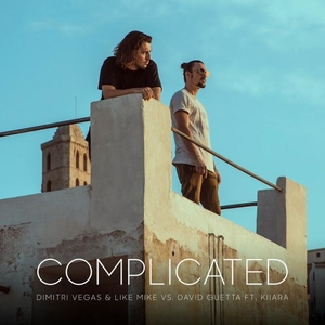 Complicated (Dimitri Vegas & Like Mike and David Guetta song) 2017 single by Dimitri Vegas & Like Mike and David Guetta featuring Kiiara