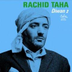 <i>Diwan 2</i> 2006 studio album by Rachid Taha