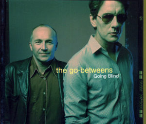 Going Blind (The Go-Betweens song) 2000 single by Australian indie group