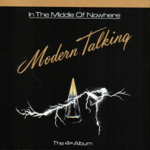 <i>In the Middle of Nowhere</i> 1986 studio album by Modern Talking