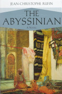 Jean-Christophe Rufin - The Abyssinian A Novel.jpeg
