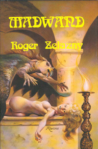 Madwand By Roger Zelazny