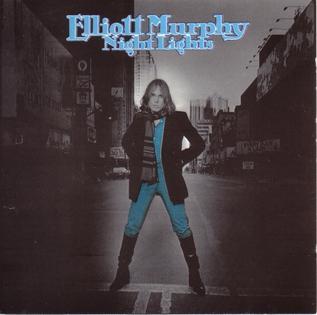 Night Lights Elliott Murphy Album Wikipedia