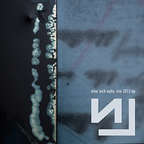 <i>Live 2013 EP</i> 2013 EP by Nine Inch Nails