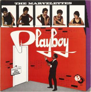 <i>Playboy</i> (Marvelettes album) 1962 studio album by The Marvelettes