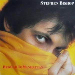 <i>Red Cab to Manhattan</i> 1980 studio album by Stephen Bishop