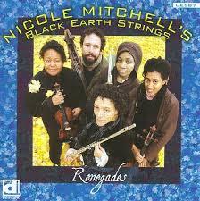 <i>Renegades</i> (Nicole Mitchell album) 2009 studio album by Nicole Mitchell
