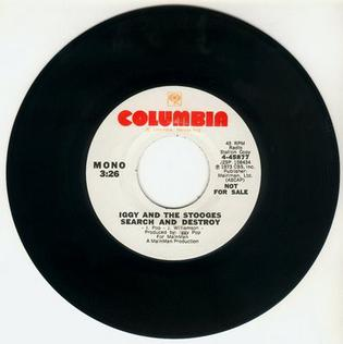Search and Destroy (The Stooges song) 1973 single by The Stooges