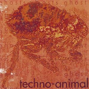 <i>Ghosts</i> (Techno Animal album) 1991 studio album by Techno Animal