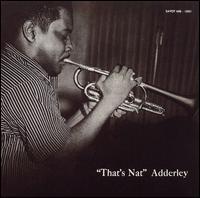 <i>Thats Nat</i> 1955 studio album by Nat Adderley