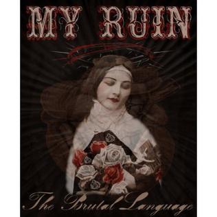 <i>The Brutal Language</i> 2005 studio album by My Ruin