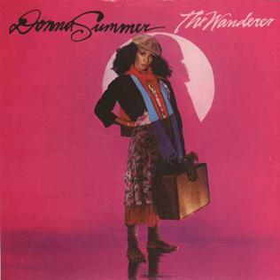The Wanderer (Donna Summer song) song by Donna Summer