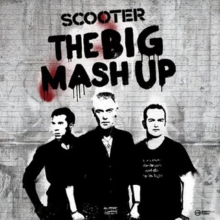 <i>The Big Mash Up</i> 2011 studio album by Scooter