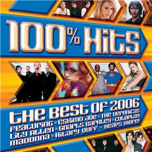 100% Hits: The Best of 2006 - Wikipedia