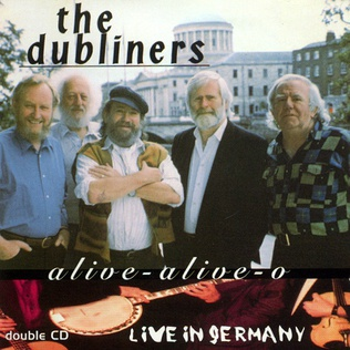 <i>Alive Alive-O</i> 1997 live album by The Dubliners