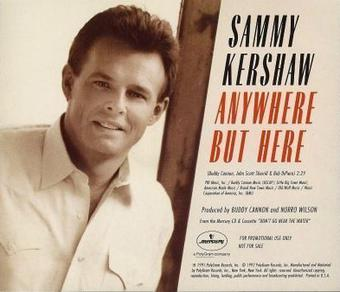 Imagem da capa da música Anywhere but Here de Sammy Kershaw