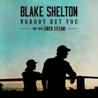 Nobody But You Blake Shelton And Gwen Stefani Song Wikipedia I know you're tired of loving, of loving with nobody to love, nobody, nobody so just grab somebody, no leaving this party with nobody to lov. blake shelton and gwen stefani song
