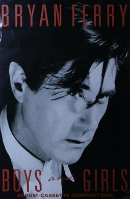 [Image: Bryan_Ferry_Boys_and_Girls_poster..jpg]